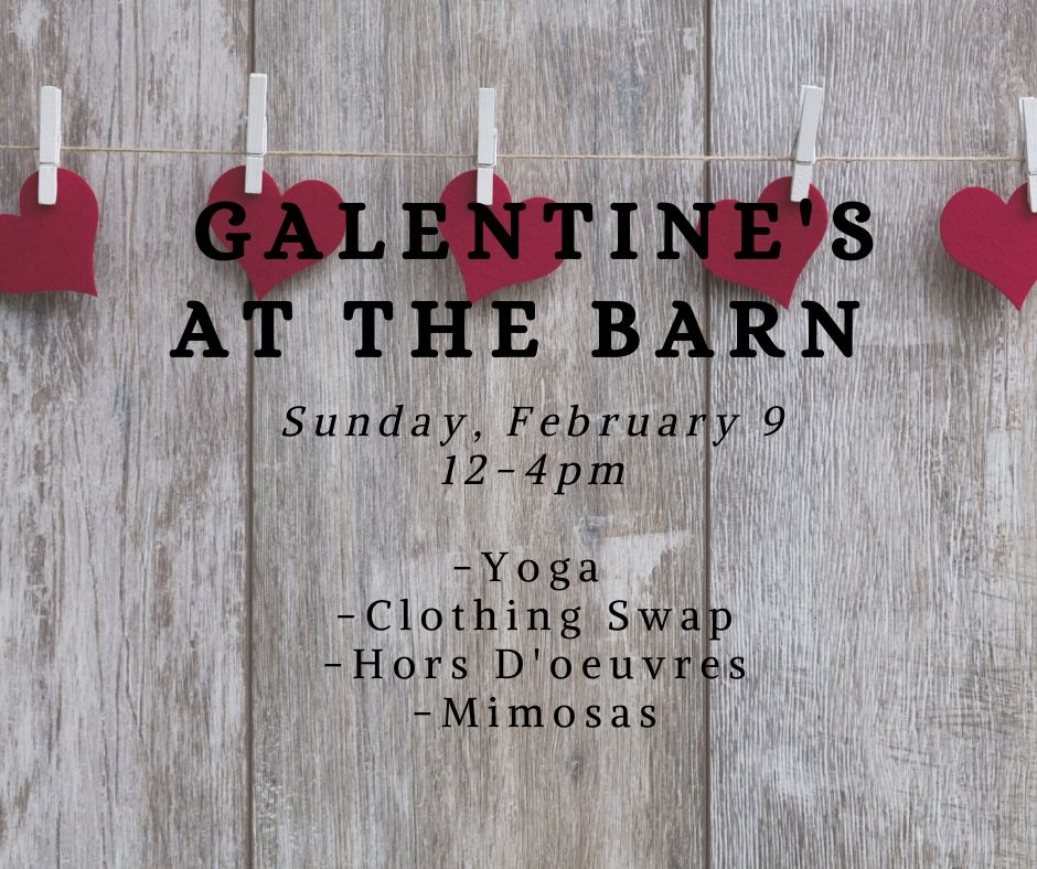 Galentine's at the Barn